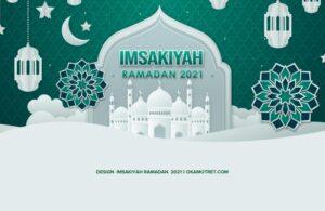 Desain Imsakiyah Ramadan 2021 M